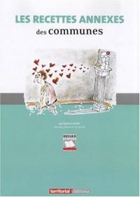 Les Recettes Annexes des Communes
