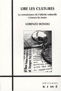 Lire les cultures : La connaissance de l'altérité culturelle à travers les textes