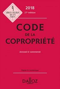 Code de la copropriété 2018, Annoté & commenté - 27e éd.