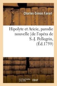 Hipolyte et Aricie  Parodie Nouvelle ed 1759