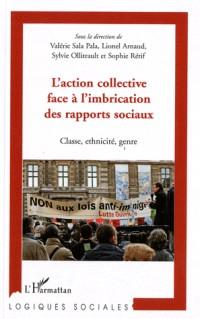 L'action collective face à l'imbrication des rapports sociaux : Classe, ethnicité, genre