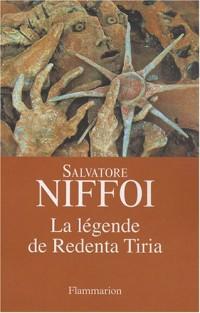 La légende de Redenta Tiria