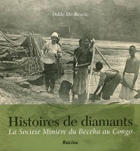 Histoires de diamants : la société minière du Bécéka au Congo
