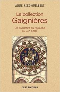 La collection Gaignières : Un inventaire du royaume au XVIIe siècle