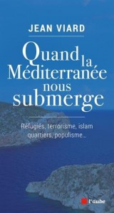 Quand la Méditerranée nous submerge