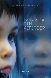 Dans la tête d'un Asperger