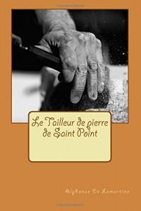 Le Tailleur de pierre de Saint Point