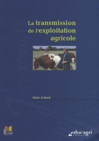 La transmission de l'exploitation agricole