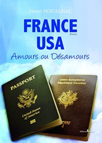 France - Usa : Amours ou Désamours