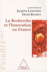La Recherche et l'Innovation en France : FutuRIS 2007