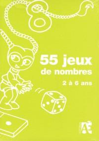 55 jeux de nombres : 2 à 6 ans