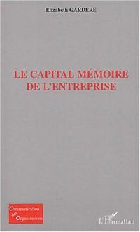Le capital mémoire de l'entreprise