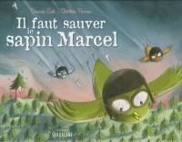Le faut sauver le sapin Marcel