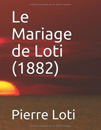 Le Mariage de Loti (1882)