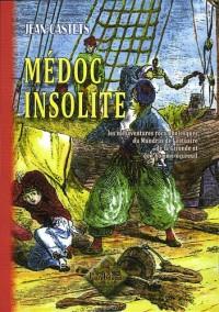 Médoc Insolite ou les mésaventures rocambolesques du Mandrin de l'estuaire de la Gironde...