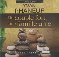 CD un Couple Fort une Famille Unie
