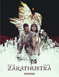 Zarathustra - tome 1