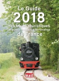 Le guide 2018 des trains touristiques