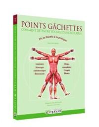 Points Gachettes - Comment soulager les douleurs