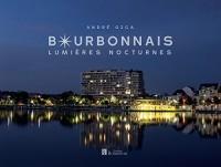 Bourbonnais : Lumières nocturnes