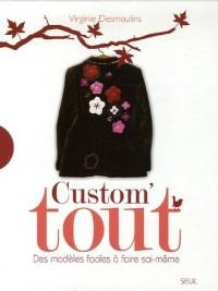 Custom' tout