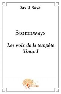Stormways : Les voix de la tempête, tome 1