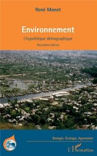 Environnement: L'hypothèque démographique Deuxième édition