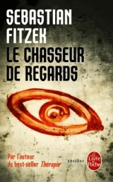 Le chasseur de regards [Poche]
