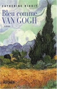 Bleu comme Van Gogh