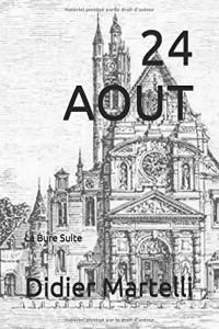 24 AOUT: La Bure Suite