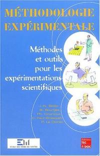 Méthodologie expérimentale : Méthodes et outils pour les expérimentations scientifiques