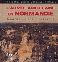 Armée Americaine en Normandie