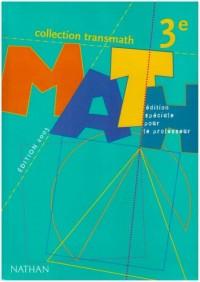 Math 3e prof Edition spéciale