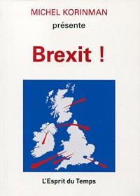 Le Brexit et Après?