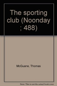 The sporting club (Noonday ; 488)