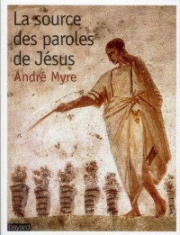 Source des Paroles de Jesus