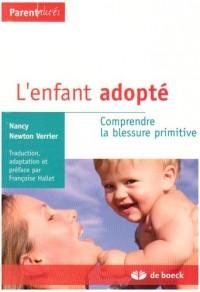 L'enfant adopté : Comprendre la blessure primitive