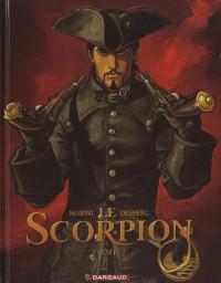 Le Scorpion, tome 7 : Au nom du père - édition anniversaire