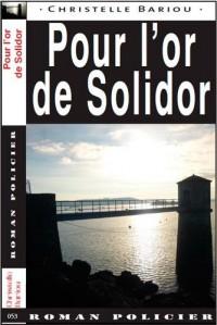 POUR L'OR DE SOLIDOR