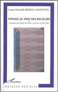 Voyage au pays des relieurs : Ou l'évolution du métier du relieur en France au XXe siècle