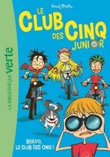 Le Club des Cinq Junior 05 - Bravo, le Club des Cinq ! [Poche]