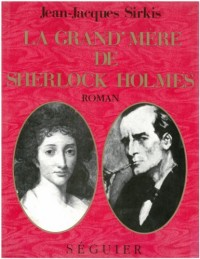 La grand-mère de Sherlock Holmes