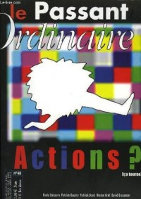 Le passant ordinaire, n° 48, avril-juin 2004, actions ?, ca tourne