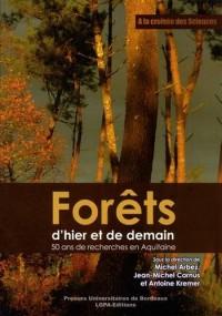 Forêts d'hier et de demain : 50 ans de recherches en Aquitaine