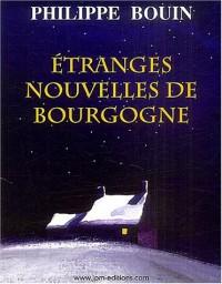 Etranges nouvelles de Bourgogne