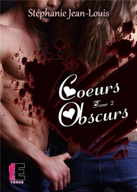 Coeurs obscurs Tome 2