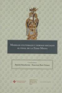 Modelos culturales y normas sociales al final de la edad media