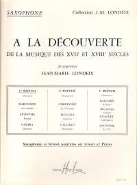 A La découverte de la musique des 17° et 18° siècles Volume 1