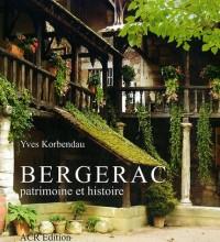 Bergerac : Patrimoine et histoire