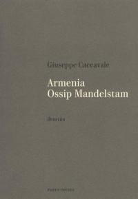 Armenia, Ossip Mandelstam : Dessins